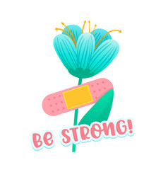 Be strong banner with doodle blue flower patch vector