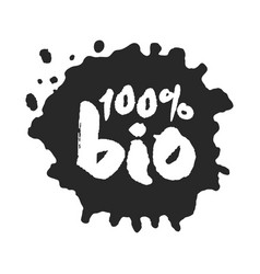 Calligraphy one hundred percent bio label on a vector
