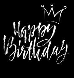Happy birthday modern dry brush lettering for vector