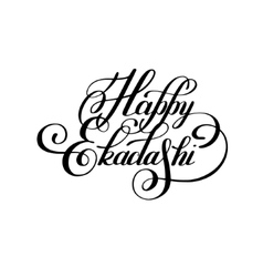 Happy ekadashi lettering inscription to indian vector