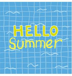hello summer poster hello summer poster vector image