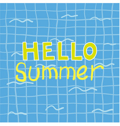 hello summer poster summer poster vector image