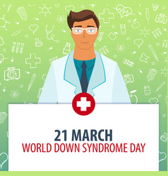 21 march world down syndrome day medical holiday vector image