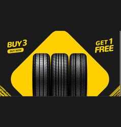 Car tire sale banner buy 3 get 1 free car tyre vector