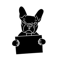 cute black french bulldog is holding an empty sign vector image