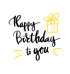an inscription for the poster happy birthday gift vector image vector image