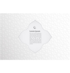 islamic banner on white abstract background vector image vector image