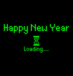 happy new year with loading icon pixel art bitmap vector image