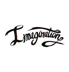 word imagination hand drawn lettering vector image