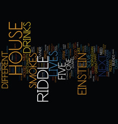 einstein s riddle can you solve it text vector image