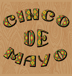 cinco de mayo lettering phrase in ethnic ornament vector image