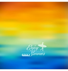 Enjoy Summer colorful blurred background vector image