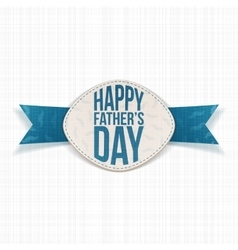 Happy Fathers Day festive Emblem with blue Ribbon vector