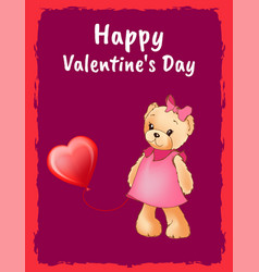Happy valentines day postcard with bear in dress vector