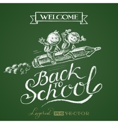 Back to school Lettering on chalkboard vector image