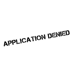 Application Denied rubber stamp vector