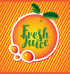 banner with orange and inscription fresh juice vector image