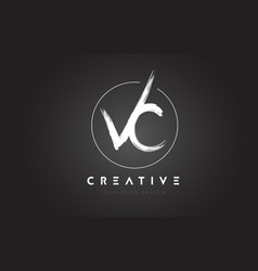 Vc brush letter logo design artistic handwritten vector