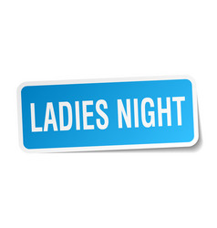 Ladies night square sticker on white vector