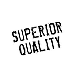 superior quality rubber stamp vector image