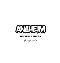 united states anaheim california city graffitti vector image