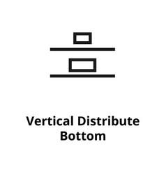 Vertical distribute bottom line icon vector