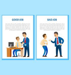 Good and bad job posters chief executive angry vector