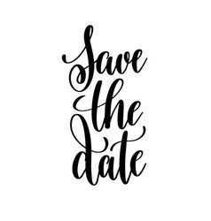 Save date black and white hand written vector