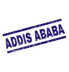 Scratched textured addis ababa stamp seal vector