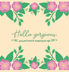 Elegant hello gorgeous invitation card design vector