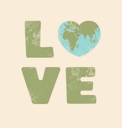 love world earth day conceptual design vector image