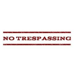 No Trespassing Watermark Stamp vector