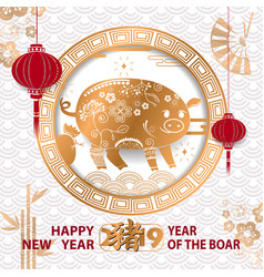 Happy chinese new year 2019 year of the pig card vector