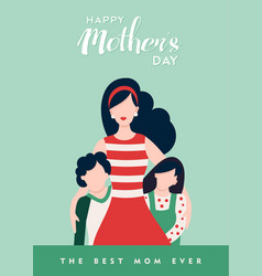 Happy mothers day to best mom love quote vector