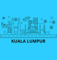 malaysia kuala lumpur winter holidays skyline vector image
