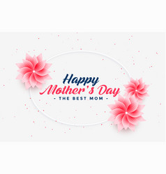 Beautiful happy mothers day flower greeting vector