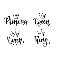 queen king princess calligraphy lettering vector image