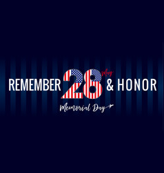 remember and honor memorial day usa navy blue post vector image