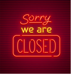 We are closed neon sign vector