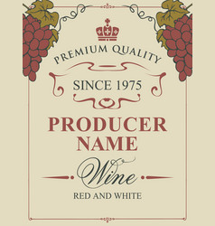 wine label with bunches grapes and inscription vector image