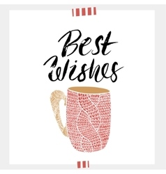 Best wishes- holiday unique handwritten lettering vector