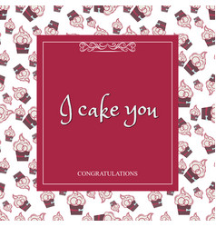 greeting card with a background of cakes with vector image vector image