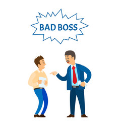 Bad boss chief executive angry with office worker vector