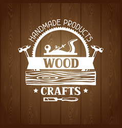 wood crafts label with log and jointer emblem for vector image