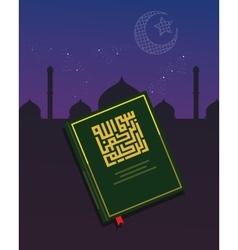 koran quran holy book of islam religious night vector image vector image