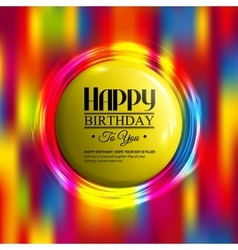 Birthday card with neon lights and badge for your vector