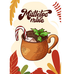 mistletoe mule cup hot drink for christmas vector image