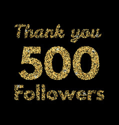 Thank you 500 followerstemplate for social media vector