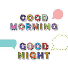 good morning good night pop art comic font vector image
