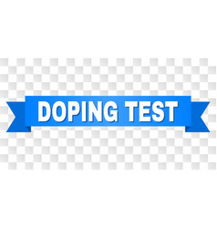 Blue stripe with doping test caption vector